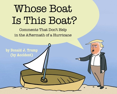Whose Boat Is This Boat?: Comments That Don't Help in the Aftermath of a Hurricane Cover Image