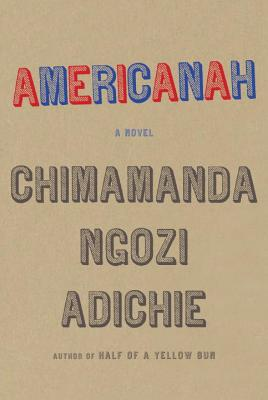Americanah: A novel Cover Image