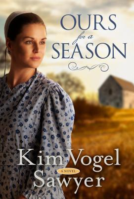 Ours for a Season: A Novel Cover Image