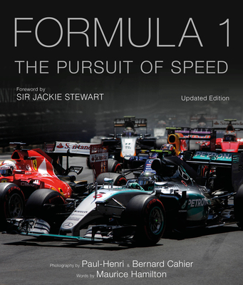 Formula One: The Pursuit of Speed: A Photographic Celebration of F1's Greatest Moments Cover Image