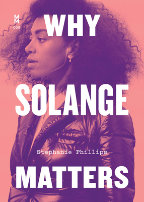 Why Solange Matters (Music Matters) Cover Image