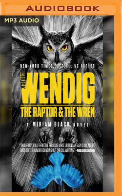 The Raptor & the Wren (Miriam Black #5) Cover Image