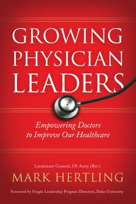 Cover for Growing Physician Leaders
