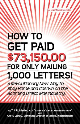 How to Get Paid $73,150.00 for Only Mailing 1,000 Letters! Cover Image