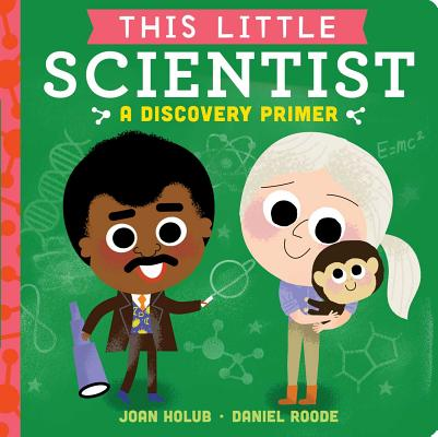 This Little Scientist: A Discovery Primer Cover Image