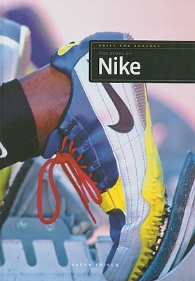 The Story of Nike (Built for Success) Cover Image