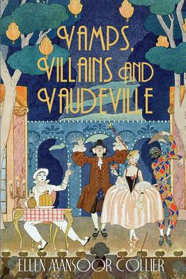 Cover for Vamps, Villains and Vaudeville (Jazz Age Mystery #4)