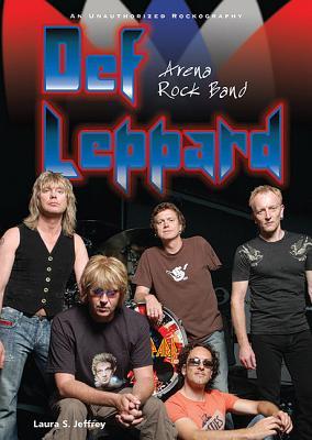 Def Leppard: Arena Rock Band (Rebels of Rock) Cover Image