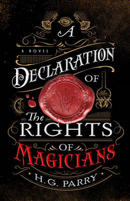 A Declaration of the Rights of Magicians: A Novel (The Shadow Histories #1) Cover Image