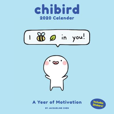 Chibird 2020 Wall Calendar: A Year of Motivation Cover Image