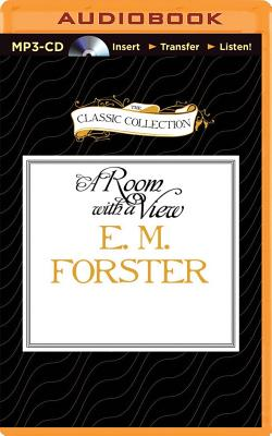 E. M. Forster's a Room with a View (Classic Collection (Brilliance Audio)) Cover Image