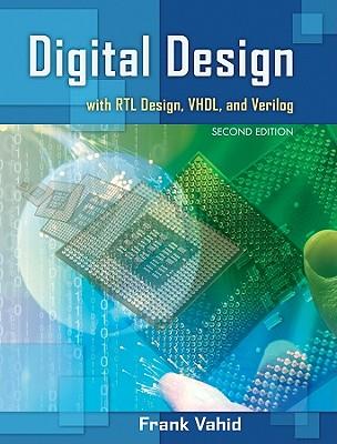 Digital Design with Rtl Design, Vhdl, and Verilog Cover Image
