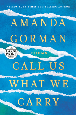 Call Us What We Carry: Poems Cover Image