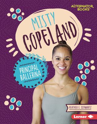 Misty Copeland: Principal Ballerina Cover Image