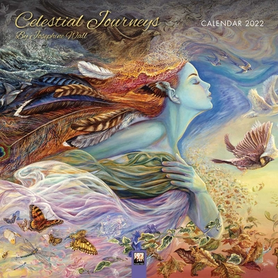 Celestial Journeys by Josephine Wall Wall Calendar 2022 (Art Calendar) Cover Image