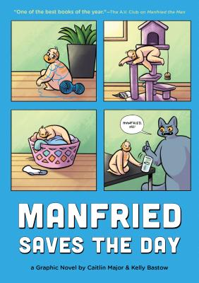 Manfried Saves the Day: A Graphic Novel (Manfried the Man #2) Cover Image