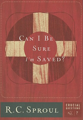 Can I Be Sure I'm Saved? (Crucial Questions #7) Cover Image