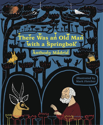 There Was an Old Man with a Springbok Cover Image