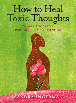 Cover for How to Heal Toxic Thoughts