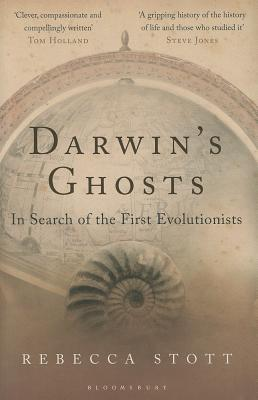 Darwin's Ghosts: In Search of the First Evolutionists Cover Image