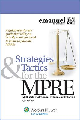 Strategies and Tactics for the Mpre (Multistate Professional Responsibility Exam) Cover Image