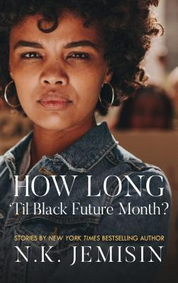 How Long 'til Black Future Month? Cover Image