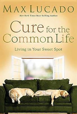 Cure for the Common Life Cover