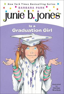 Junie B. Jones Is a Graduation Girl Cover Image