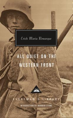 All Quiet on the Western Front (Everyman's Library Contemporary Classics Series) Cover Image
