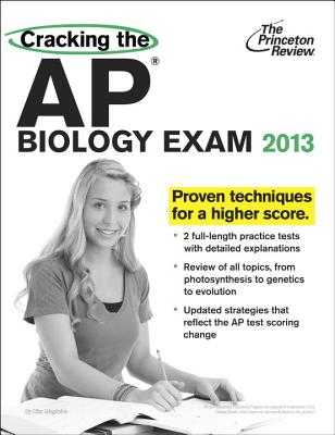 Cracking the AP Biology Exam, 2013 Edition Cover