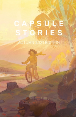 Capsule Stories Autumn 2021 Edition: Dancing with Ghosts Cover Image