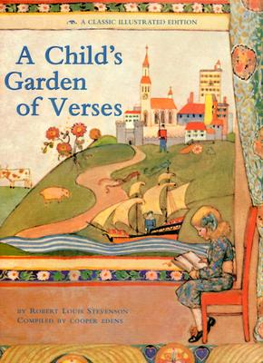 A Child's Garden of Verses: A Classic Illustrated edition Cover Image