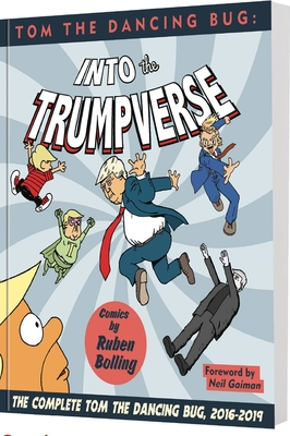 Tom the Dancing Bug Presents: Into the Trumpverse Cover Image