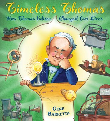 Timeless Thomas: How Thomas Edison Changed Our Lives Cover Image