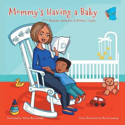 Mommy's Having a Baby: (Book 1) Cover Image
