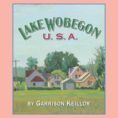 Lake Wobegon U.S.A. Cover Image