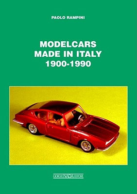Modelcars Made in Italy 1900-1990 Cover Image