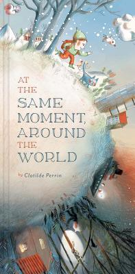 At the Same Moment, Around the World Cover Image