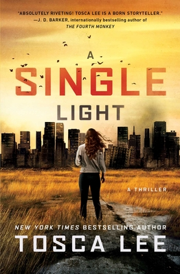 A Single Light: A Thriller (The Line Between #2) Cover Image