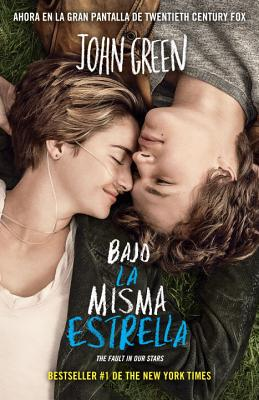 Bajo la Misma Estrella = The Fault in Our Stars Cover Image