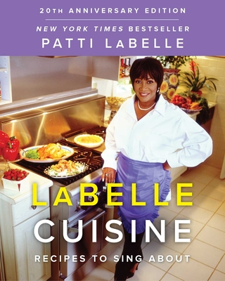 LaBelle Cuisine: Recipes to Sing About Cover Image
