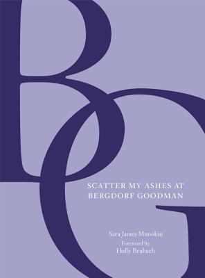 Scatter My Ashes at Bergdorf Goodman Cover
