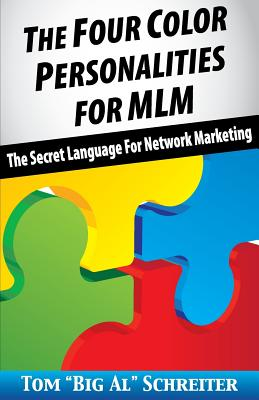 The Four Color Personalities: The Secret Language For Network Marketing Cover Image