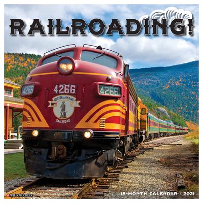 Railroading 2021 Wall Calendar Cover Image
