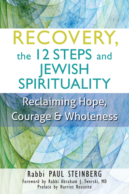 Recovery, the 12 Steps and Jewish Spirituality Cover