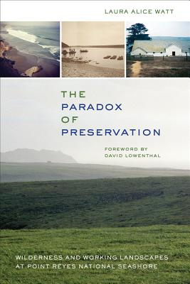 The Paradox of Preservation: Wilderness and Working Landscapes at Point Reyes National Seashore Cover Image