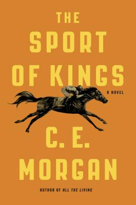 The Sport of Kings: A Novel Cover Image
