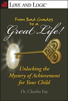 From Bad Grades to a Great Life! Cover