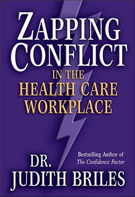 Zapping Conflict in the Health Care Workplace Cover