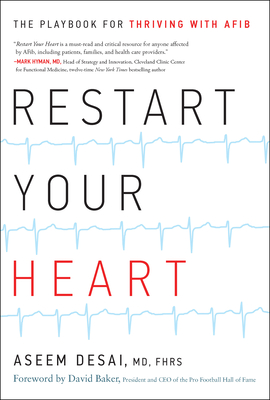 Restart Your Heart: The Playbook for Thriving with Afib Cover Image